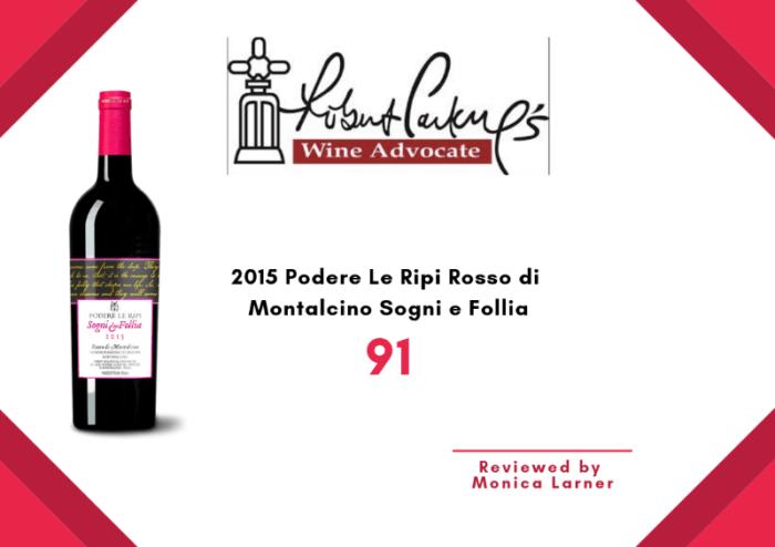 Sogni e Follia 2015 Wine Advocate review