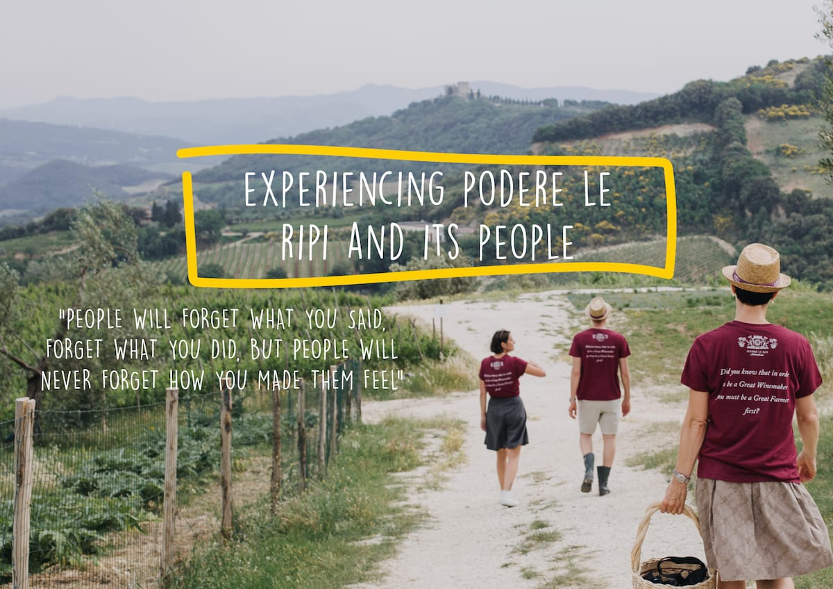 Experiencing Podere Le Ripi and its people